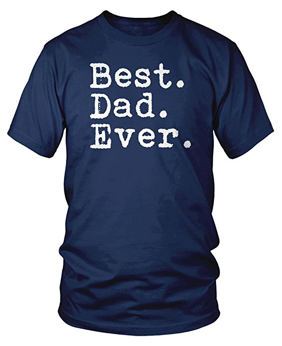 https://www.amazon.com/Best-Dad-Ever-Fathers-Charcoal/dp/B007RGCYSQ/ref=sr_1_5?s=apparel&ie=UTF8&qid=1527791863&sr=1-5&nodeID=7141123011&psd=1&keywords=dad+shirt